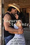 img - for Vaquero Ardiente (Cowboy Heat) (Hell Yeah! n  1) (Spanish Edition) book / textbook / text book