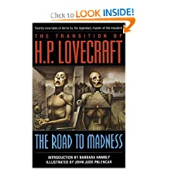 The Road to Madness by H. P. Lovecraft, John Jude Palencar and Barbara Hambly