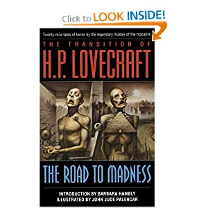 The Road to Madness by H.P. Lovecraft, John Jude Palencar and Barbara Hambly