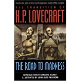 The Road to Madness ~ H.P. Lovecraft