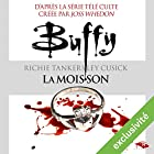 La moisson (Buffy 1) | Livre audio Auteur(s) : Richie Tankersley Cusick Narrateur(s) : Claire Guyot