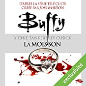 La moisson (Buffy 1)   Richie Tankersley Cusick