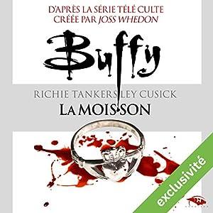 La moisson (Buffy 1) | Livre audio