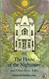 The House of the Nightmare and Other Eerie Tales (Puffin Books) (0140304568) by Kathleen Lines