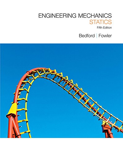 Engineering Mechanics: Statics (5th Edition)