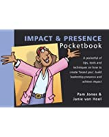 The Impact and Presence Pocketbook (Management Pocketbooks)