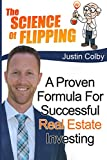 img - for The Science of Flipping: A Proven Formula For Successful Real Estate Investing book / textbook / text book
