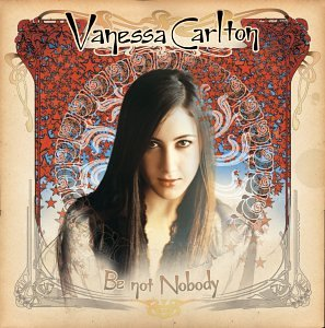Vanessa Carlton - Be Not Nobody - Zortam Music