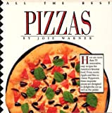 img - for All the Best Pizzas book / textbook / text book
