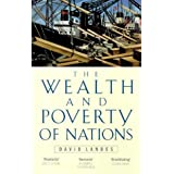 Wealth And Poverty Of Nationsby David S. Landes