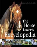 The Horse Lover's Encyclopedia (0715318357) by Edwards, Elwyn Hartley
