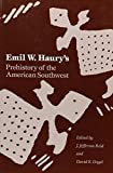 img - for Emil W. Haury's Prehistory of the American Southwest book / textbook / text book