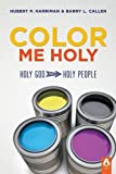img - for Color Me Holy book / textbook / text book