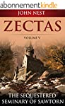 Zectas Volume V: The Sequestered Semi...