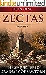 Zectas Volume V: The Sequestered Semi...