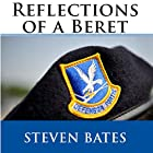 Reflections of a Beret Hörbuch von Steven W. Bates Gesprochen von: Paul Tuttle