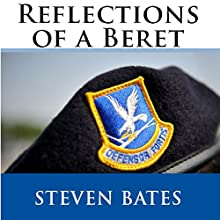 Reflections of a Beret Audiobook by Steven W. Bates Narrated by Paul Tuttle