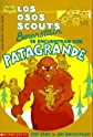 Los osos scouts Berenstain se encuetran con patagrande / The Berenstain Bear Scouts Meet Bigpaw (Spanish Edition)