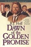 Dawn of the Golden Promise (An Emerald Ballad #5)