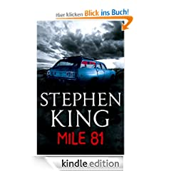 Mile 81: A Stephen King eBook Original Short Story featuring an excerpt from his bestselling novel 11.22.63