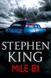 Mile 81: A Stephen King eBook Original Short Story featuring a never before seen excerpt from 11.22.63, Stephen King's new full-length novel coming in November 2011
