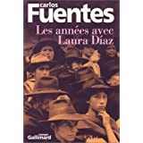 Les annes avec Laura Diazpar Carlos Fuentes