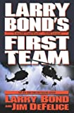 Larry Bonds First Team (Bond, Larry)