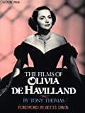 The Films of Olivia De Havilland
