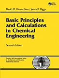 Basic Principles and Calculations in Chemical Engineering (7th Edition)