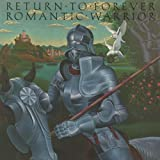 Return To Forever Romantic Warrior (& insert) [VINYL]