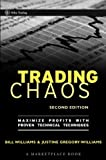 Trading chaos:maximize profits with proven technical techniques