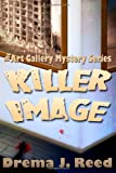 img - for Killer Image: The Art Gallery Mystery Series book / textbook / text book