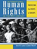 img - for International Human Rights in the 21st Century: Protecting the Rights of Groups book / textbook / text book