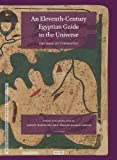 img - for An Eleventh-Century Egyptian Guide to the Universe (Islamic Philosophy, Theology and Science) book / textbook / text book