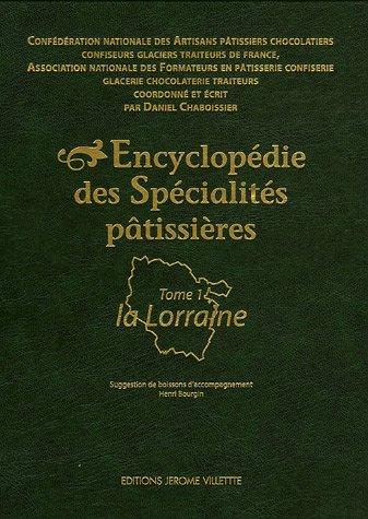 encyclopedie-des-specialites-patissieres-tome-1-la-lorraine