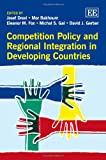 img - for Competition Policy and Regional Integration in Developing Countries book / textbook / text book