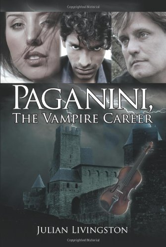 Paganini, the Vampire Career