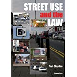 Street Use and the Lawby Paul Clayden