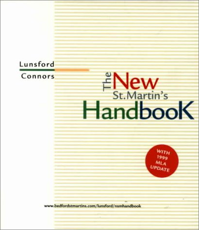 The New St. Martin's Handbook: With 1999 Mla Update, Andrea Lunsford, Robert Connors