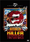 Attack of ..Killer Tomatoes