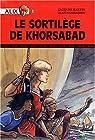Alix Roman, tome 2 : Le Sortilège de Khorsabad par Martin