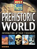 TickTock Books Just The Facts Prehistorc World