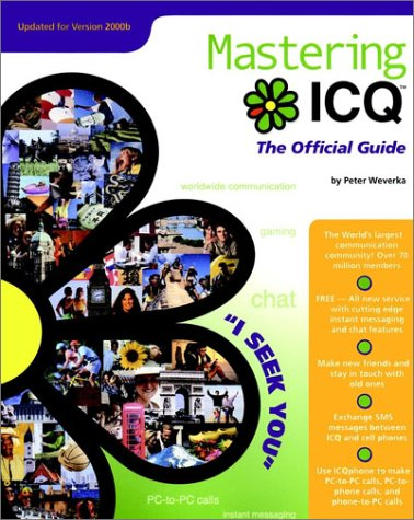 Mastering ICQ : The Official Guide