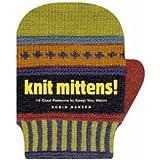 Knit Mittens!by Robin Hansen