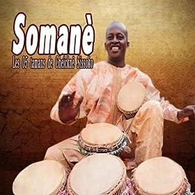 Soman� (Les 05 Tamans De Cheickn� Sissoko)