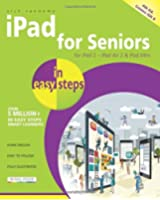 Ipad for Seniors in Easy Steps: Covers Ios 8