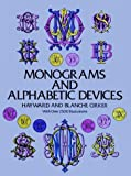 Monograms and Alphabetic Devices (Dover Pictorial Archives)