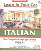 img - for Italian Complete: The Complete Language Course : 3 Level Set : With Carrying Case (Learn in Your Car) (Italian Edition) book / textbook / text book