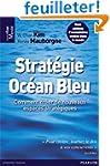 Strat�gie Oc�an Bleu: Comment cr�er d...