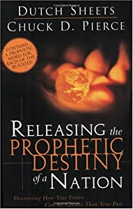 "Cover of ""Releasing The Prophetic Destiny..."
